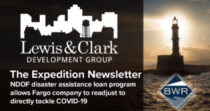 Lewis & Clark Development Group, The Expedition Newsletter - NDOF disaster assistance loan program allows Fargo company to readjust to directly tackle COVID-19