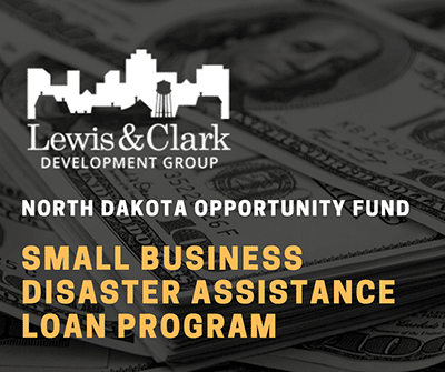 North Dakota Opportunity Fund Small Business Disaster Assistance Loan Program