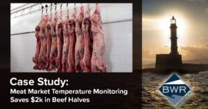 CASE STUDY: Meat Market Temperature Monitoring Saves $2k in Beef Halves for Our Processor
