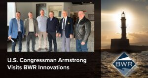 U.S. Congressman Armstrong Visits BWR Innovations